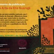 """Mundaréu lança publicação """"Rede Arte da Ilha Guarujá"""""""